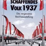 """Buchumschlag """"Schaffendes Volk 1937"""""""